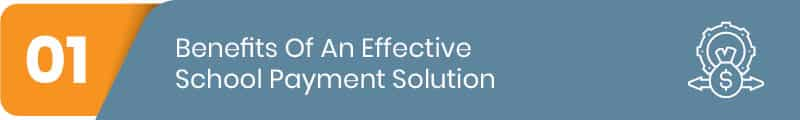 Explore the benefits of an effective school payment processing system.
